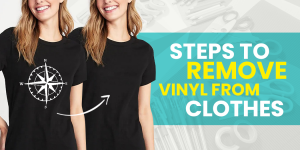 Steps to remove vinyl from clothes